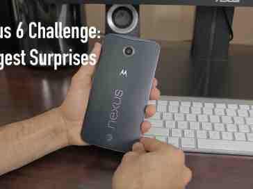Nexus 6 Challenge: Biggest Surprises