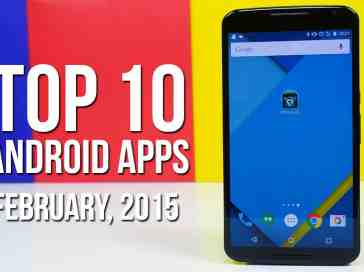 Top 10 Android Apps of February 2015 - PhoneDog