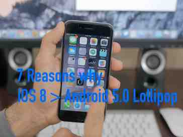 7 Reasons why iOS 8 is better than Android 5.0 Lollipop