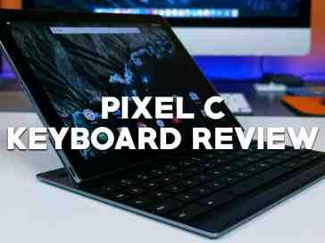 Google Pixel C Keyboard Unboxing & Review - PhoneDog