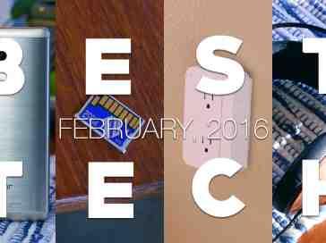 Best Tech of February 2016! - PhoneDog