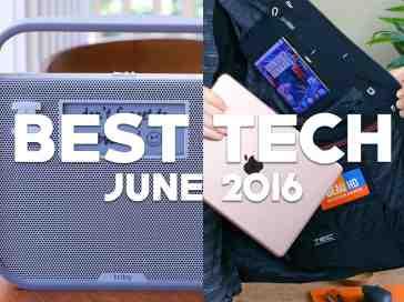 Best Tech of June 2016! - PhoneDog