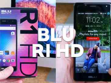 BLU R1 HD Unboxing and Impressions - PhoneDog
