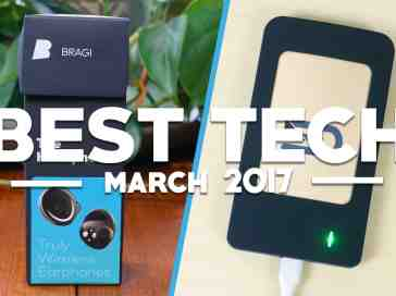 Best Tech of March 2017! - PhoneDog