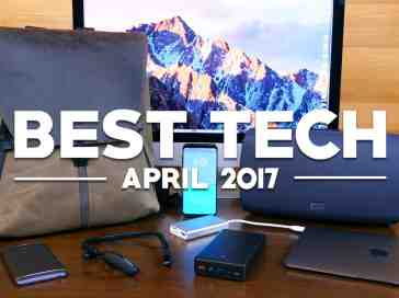 Best Tech of April 2017! - PhoneDog