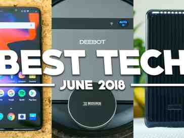 Best Tech of June 2018! - PhoneDog