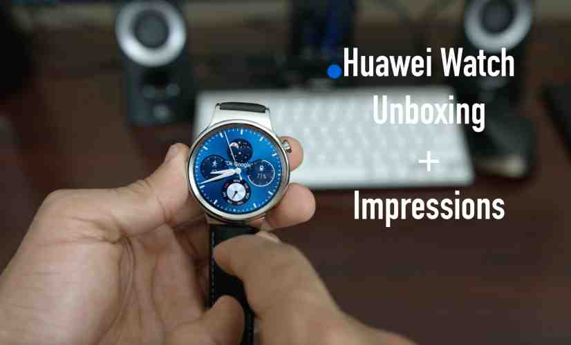 Huawei Watch Unboxing & Impressions